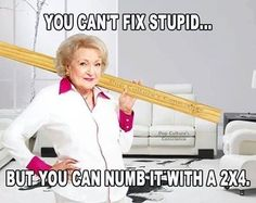 betty-white-cantfixstupid